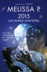 2015, un anno d'amore - oroscopo sentimentale per ragazze sveglie