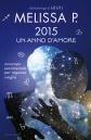 LIBRO MELISSA P. 2015 UN ANNO D'AMORE